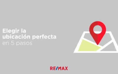 Elige la ubicación perfecta de tu casa con estos 5 sencillos pasos