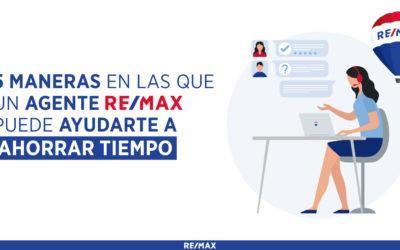 5 maneras en las que un agente REMAX puede ayudarte a ahorrar tiempo